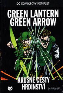 DC KK 58: GREEN LANTERN GREEN ARROW - Krušné cesty hrdinství