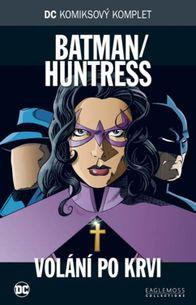 DC KK73: Batman/Huntress - Volání po krvi
