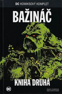 DC KK 62: Bažináč - Kniha druhá