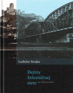 Dejiny železničnej siete na Slovensku