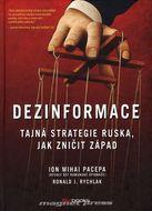 Dezinformace - Tajná strategie Ruska, jak zničit Západ