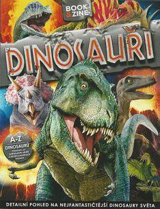 Dinosauři - Detailný pohled na nejfantastičtější dinosaury světa