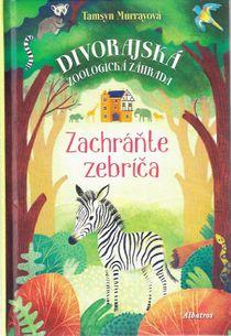 Divorajská Zoologická záhrada - Zachráňte zebríča