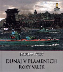 Dunaj v plamenech (2.) - Roky válek