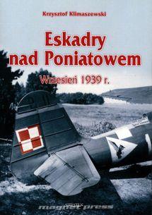 Eskadry nad Poniatowem - Wrzesień 1939