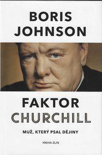 Faktor Churchill - muž, který psal dějiny