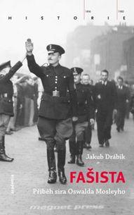 Fašista - Příběh sira Oswalda Mosleyho