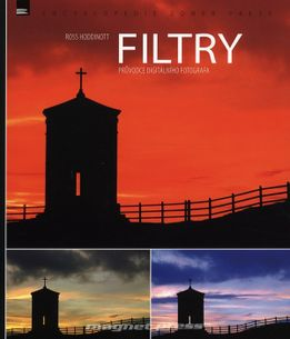 Filtry – průvodce digitálního fotografa