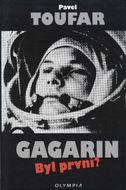 Gagarin: Byl první?