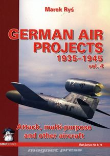 German air projects 1935-1945 vol. 4