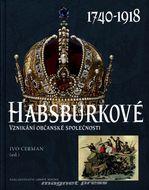 Habsburkové 1740-1918 - Vznikání občanské společnosti