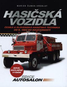Hasičská vozidla - nové, doplnené vydanie 2017