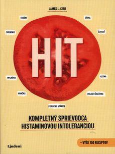 HIT: Kompletný sprievodca histamínovou intoleranciou