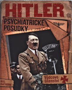 Hitler - Psychiatrické posudky