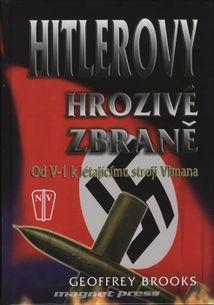 Hitlerovy hrozivé zbraně - Od V-1 k létajícímu stroji Vimana
