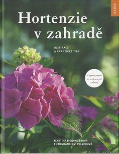Hortenzie vzahradě - Insirace a praktické rady