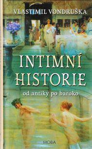 Intimní historie - Od antiky po baroko