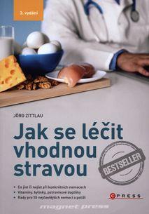 Jak se léčit vhodnou stravou - 3. vydání