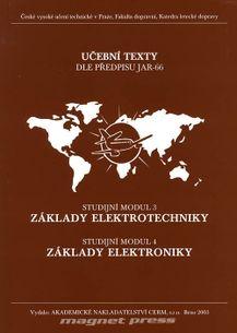 Základy elektrotechniky(SM3), Základy elektroniky(SM4)