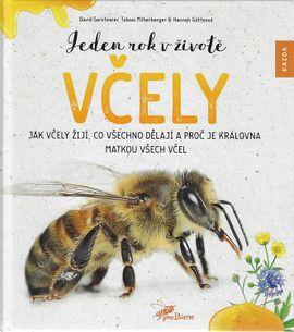 Jeden rok v životě včely - Jak včely žijí, co všechno dělají a proč je královna matkou všech včel