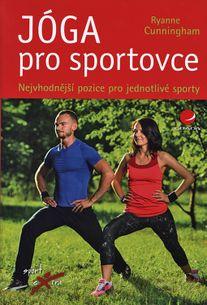 Jóga pro sportovce - Nejvhodnější pozice pro jednotlivé sporty