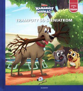Kamaráti havkáči - Trampoty so šteniatkom