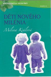 Knihovnička meduňky 45 - Děti nového milénia