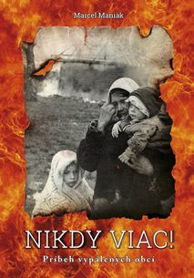 Nikdy viac! - Príbeh vypálených obcí