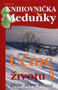 Knihovnička Meduňky 16 - Učme se životu II