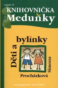 Knihovnička Meduňky 10 - Děti a bylinky