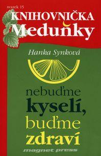 Knihovnička Meduňky 15 - Nebuďme kyselí, buďme zdraví