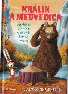Králik a medvedica - (Ne)priateľ ďateľ