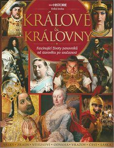 Živá historie - Velká kniha- KRÁLOVÉ & KRÁLOVNY