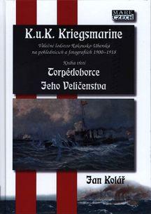 Torpédoborce Jeho Veličenstva - K.u.K. Kriegsmarine 3
