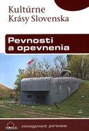 Pevnosti a opevnenia - Kultúrne krásy Slovenska