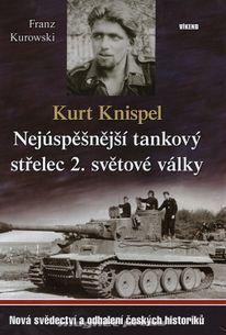 Kurt Knispel - Nejúspěšnější tankový střelec 2. světové války