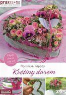 Floristické nápady - Květiny darem