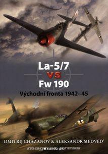La-5/7 vs Fw-190 - východní fronta 1942-45