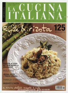 Speciál La cucina italiana 2013 - Rýže & rizota