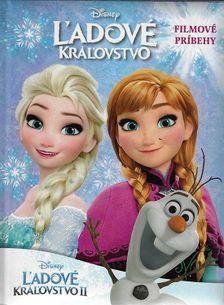 Ľadové kráľovstvo 2 - Príbeh podľa filmu