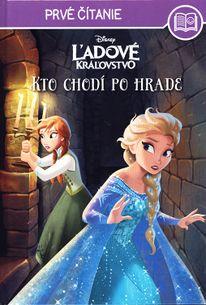 Ľadové kráľovstvo - Kto chodí po hrade