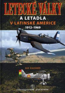 Letecké války a letadla v Latinské Americe 1912 - 1969
