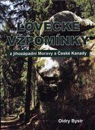 Lovecké vzpomínky z jihozápadní Moravy a České Kanady