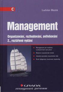 Management - Organizování, rozhodování, ovlivňování – 2., rozšířené vydání