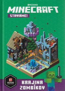 Minecraft - Staviame: Krajina Zombíkov