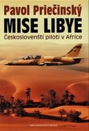 Mise Libye - Českoslovenští piloti v Africe