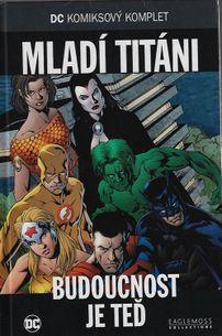 DC KK65: Mladí Titáni - Budoucnost je teď