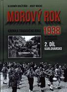 Morový rok 1938 - 2. díl - Karlovarsko