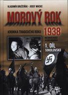 Morový rok 1938 - 1. díl - Sokolovsko