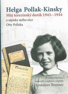 Můj terezínský deník 1943-1944 a zápisky mého otce Otty Pollaka